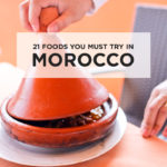 21 Moroccan Foods You Must Try in Morocco
