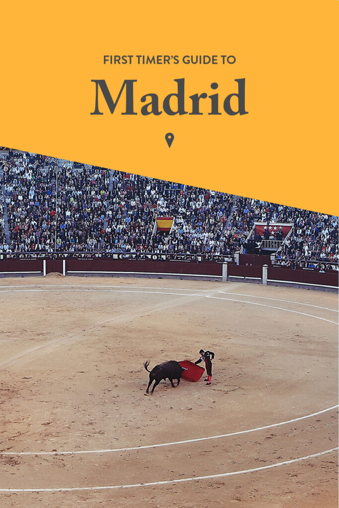 What to Do in Madrid for First Timers