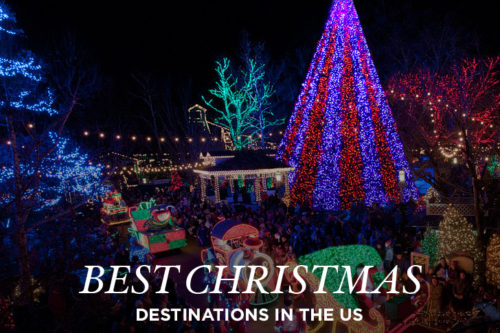 15 best places to celebrate christmas in the us - Best Christmas Vacation
