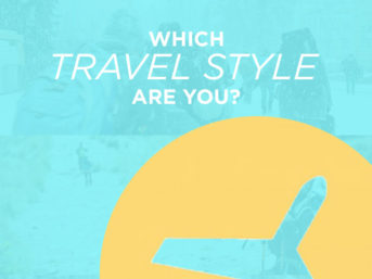 Which Travel Style are You? Here are some Pros and Cons of Different Types of Travel.