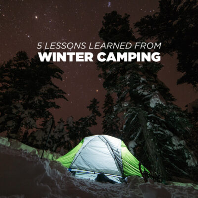 5 Lessons Learned from Being Unprepared for Winter Camping // localadventurer.com
