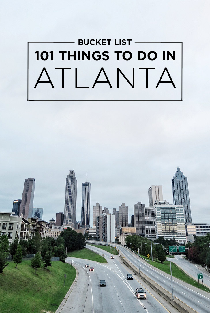 Ultimate Atlanta Bucket List 101 Things To Do In Atlanta Local