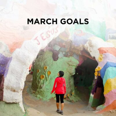 March Goals 2016 + Personal Goal Setting Link Up for Bloggers // localadventurer.com