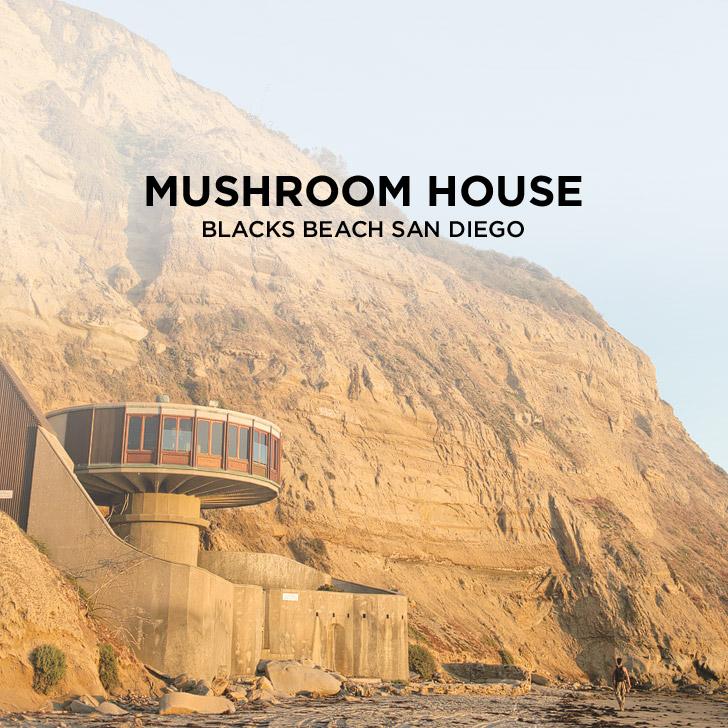 The Abandoned Mushroom House on Blacks Beach San Diego