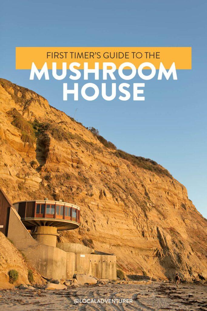 The Abandoned Mushroom House La Jolla San Diego & Blacks Beach