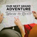 We're Moving! Help Us Pick Our Next Grand Adventure