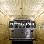 The Fascinating Airstream Factory Tour in Jackson Center Ohio
