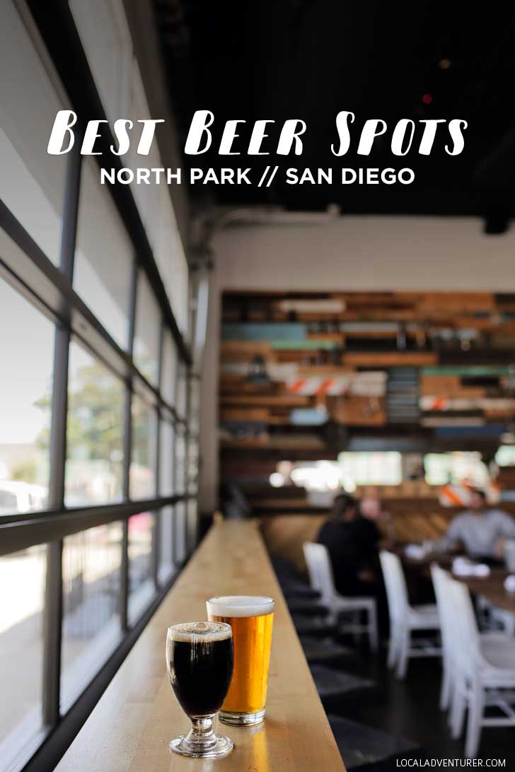 Favorite North Park Bars and Breweries (San Diego Neighborhood Guides) // localadventurer.com