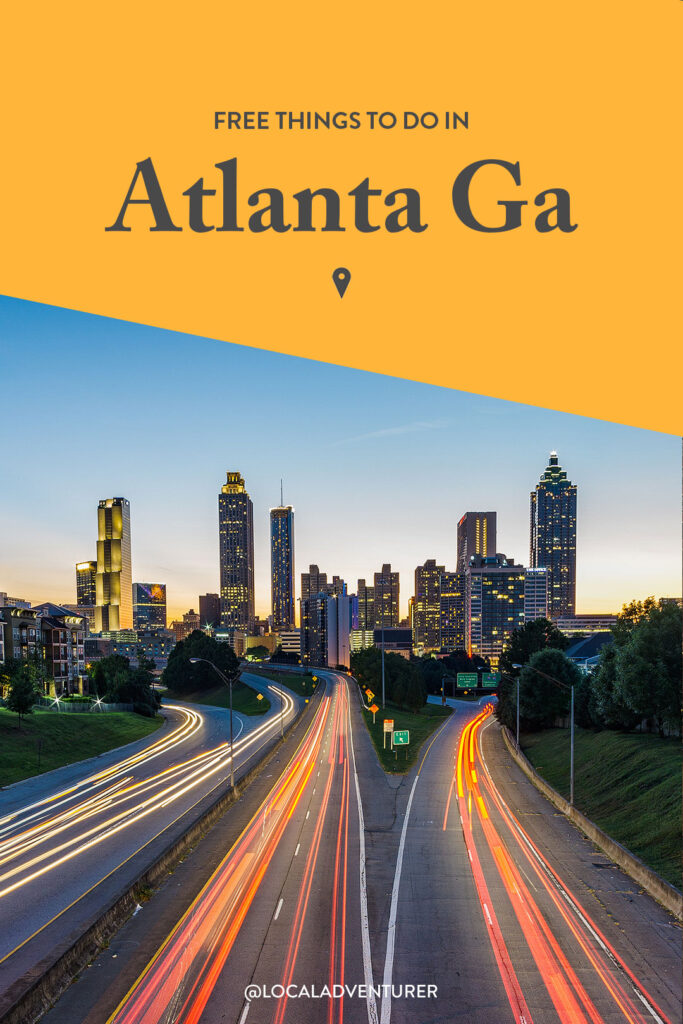 17 Fun Things to Do in Atlanta for Free