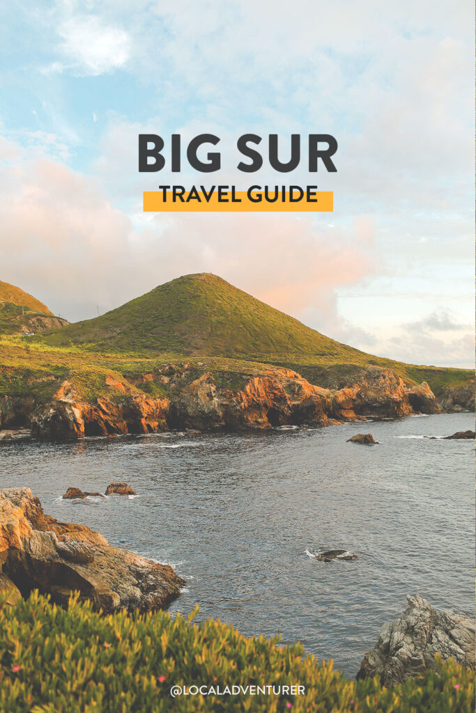 Your Essential Big Sur California Travel Guide