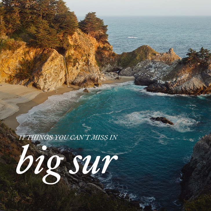 11 things you can t miss in big sur california
