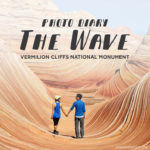 Photo Diary: The Wave Vermilion Cliffs National Monument