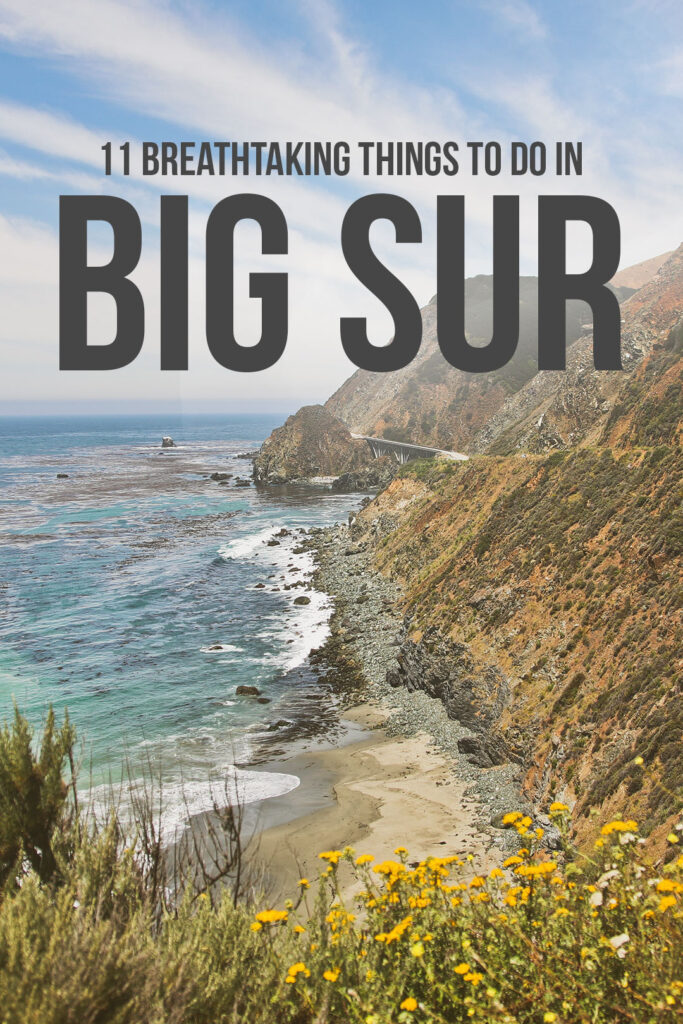 What to Do in Big Sur - 11 Breathtaking Things to Do
