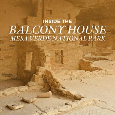 Balcony House Mesa Verde National Park - ancient cliff dwellings built by Ancestral Puebloans // localadventurer.com