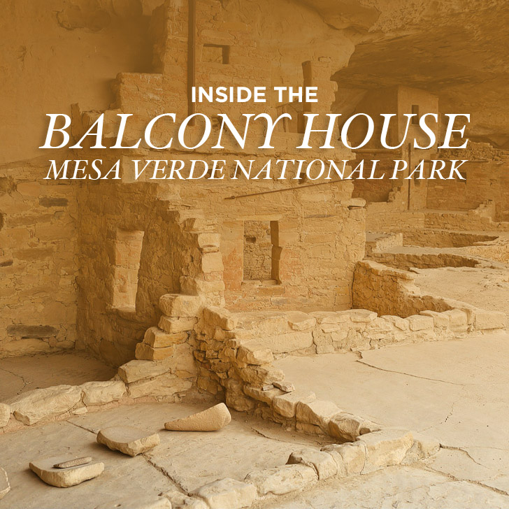 Walking on Ancient Ruins – Balcony House Mesa Verde Tour
