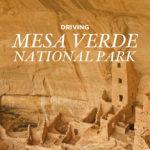 Driving Mesa Verde National Park Colorado