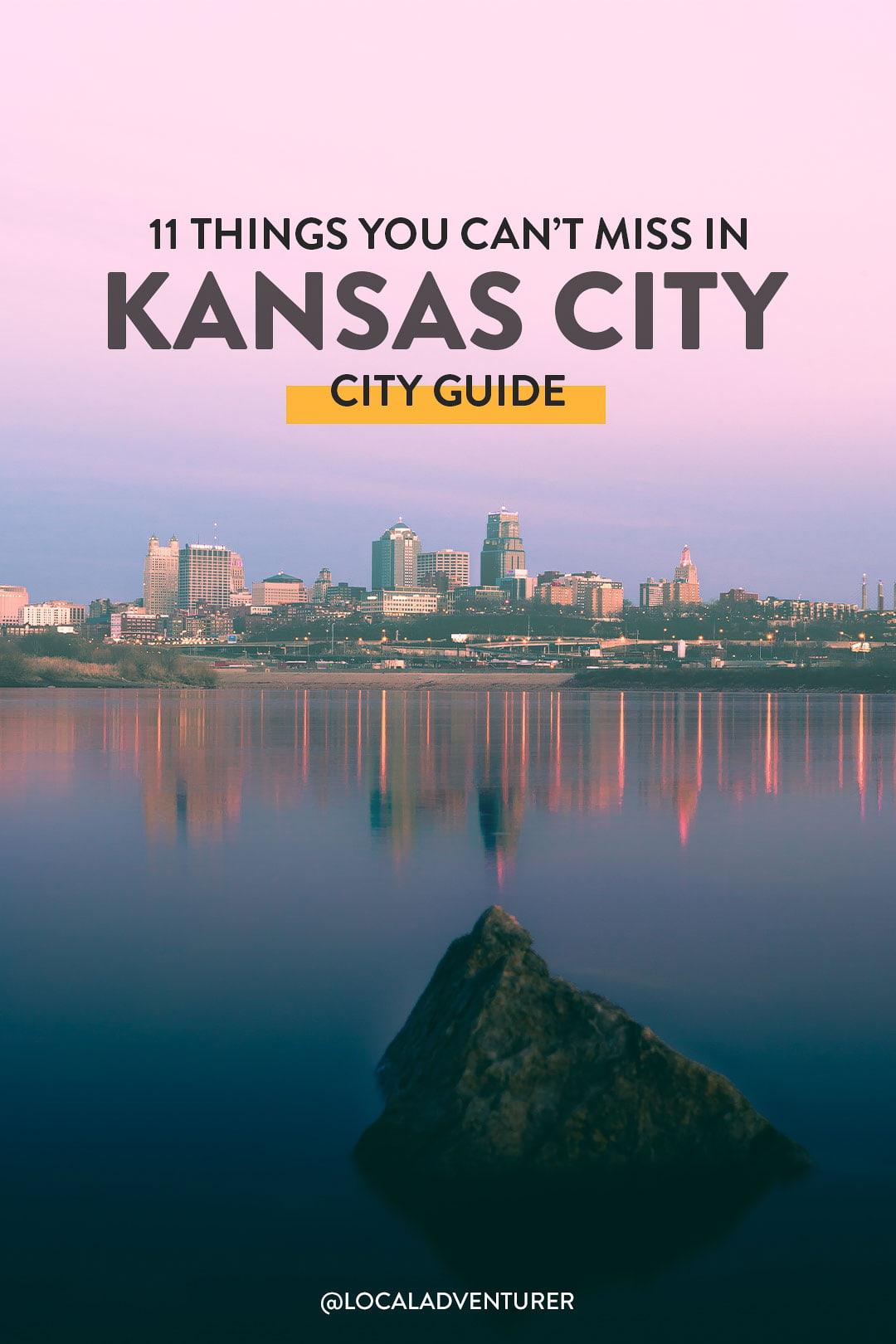 11 Amazing Things to Do in Kansas City