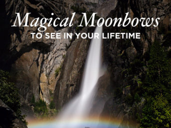 Magical Moonbows to See in Your Lifetime - Moonbow Locations and Photography Tips // localadventurer.com