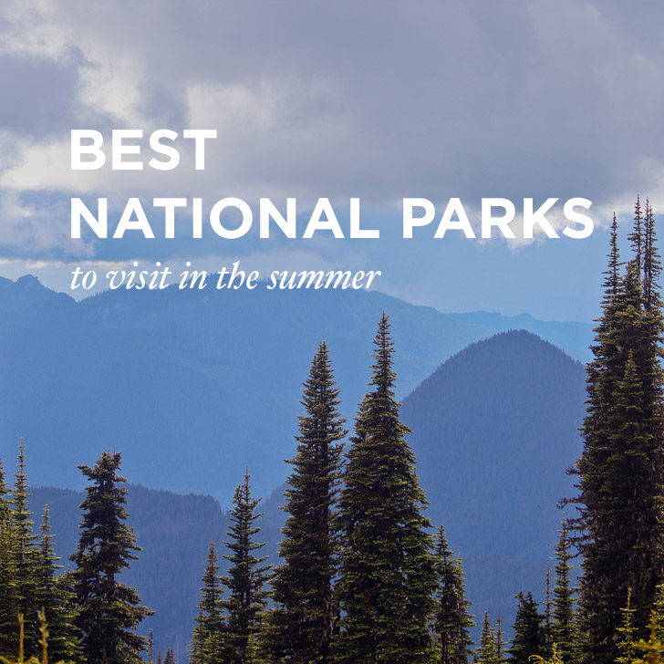15 Best National Parks For You to Visit This Summer // localadventurer.com