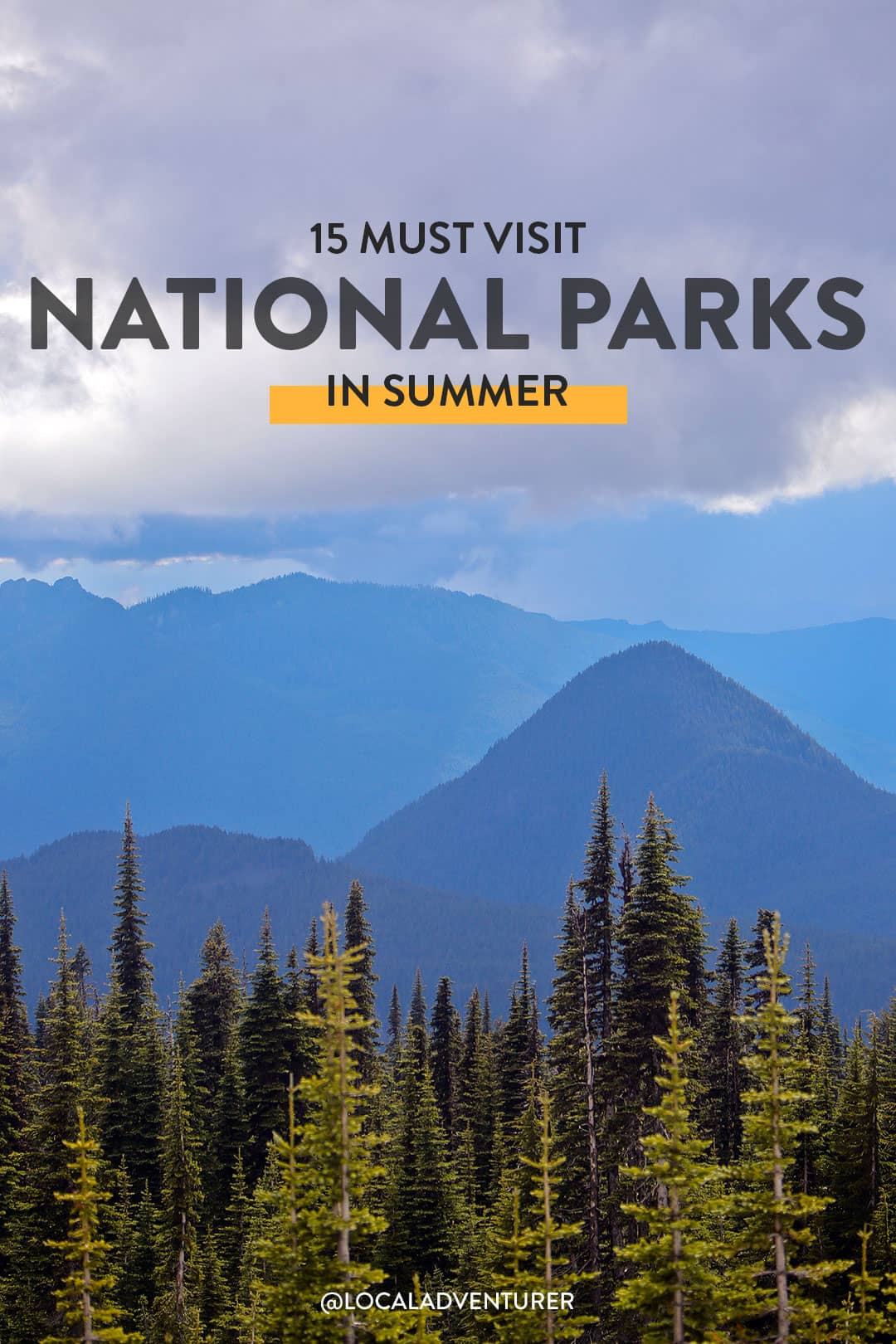 15 Best National Parks to Visit in Summer