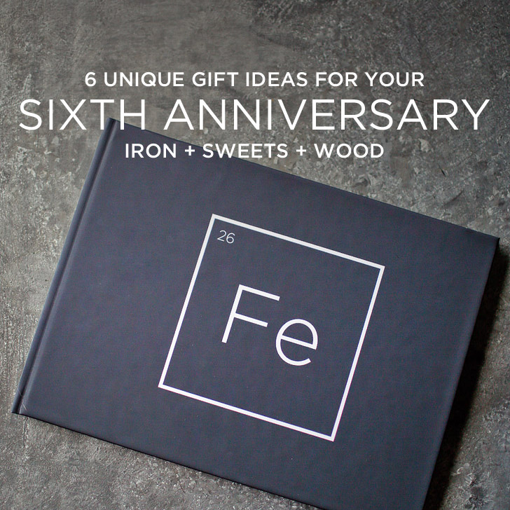 Unique 6th Wedding Anniversary Gifts For Him : Unique 6th Year Anniversary Gift Ideas Iron, Sweets, and Wood Theme