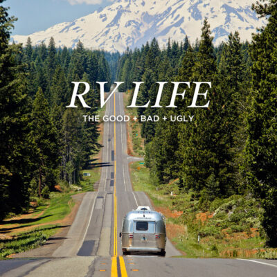 Living in An RV - the Good, Bad, and Ugly // localadventurer.com