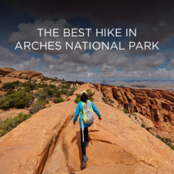 The Best Hike in Arches National Park