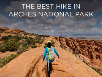 The Best Hike in Arches National Park // localadventurer.com
