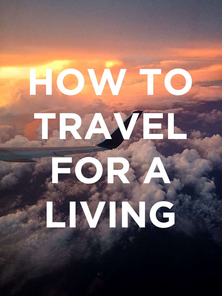 How to Travel for a Living // localadventurer.com