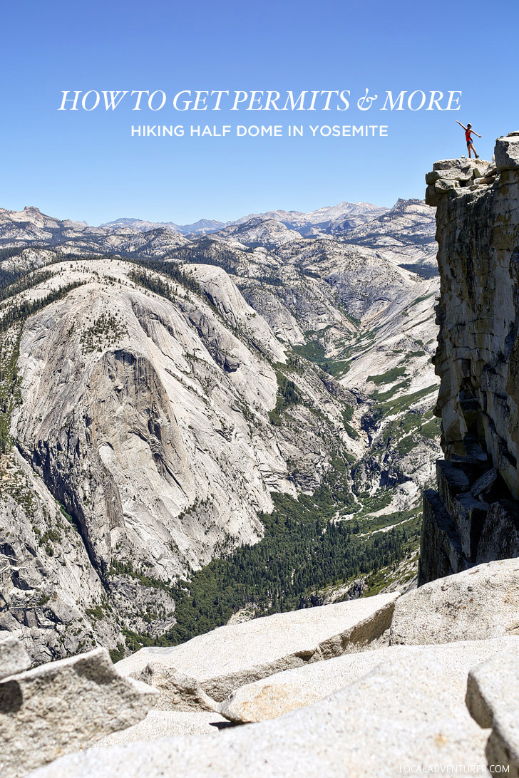 How to Get Half Dome Permits + More Tips for Hiking Half Dome in Yosemite National Park // localadventurer.com