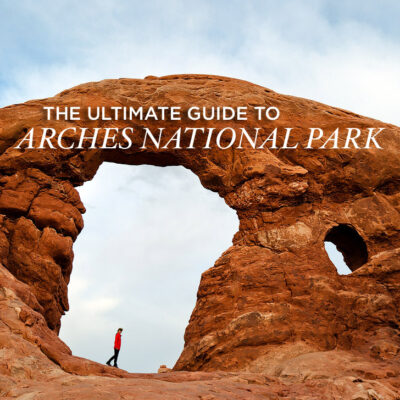 The Ultimate Guide to Arches National Park // localadventurer.com