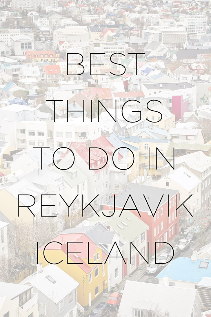 Best Things to Do in Reykjavik Iceland // localadventurer.com