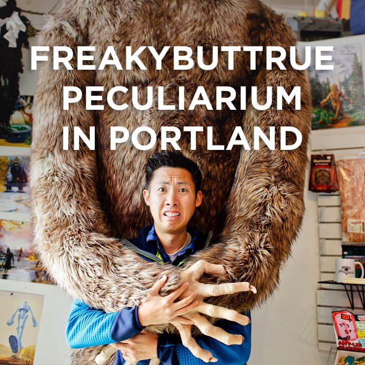 Doesn't Get Weirder than The Freakybuttrue Peculiarium in Portland