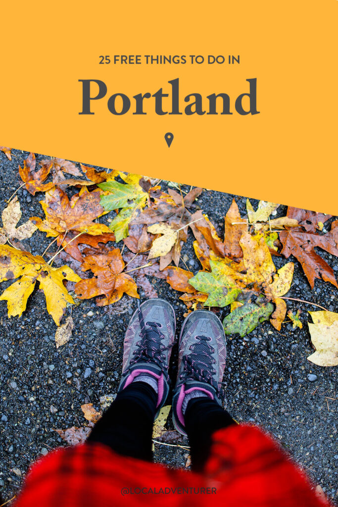 25 Free Things to Do in Portland Oregon - Cool Things to do in Portland + Free in Portland // localadventurer.com