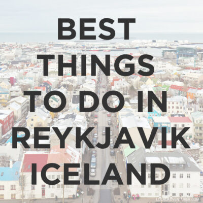 11 Best Things to Do in Reykjavik Iceland // localadventurer.com
