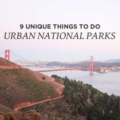 9 Unique Things to Do at Urban National Parks // localadventurer.com