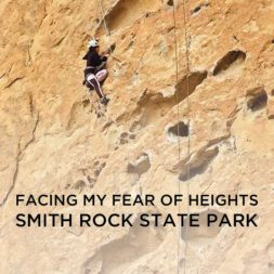 Facing My Fears Climbing at Smith Rock State Park