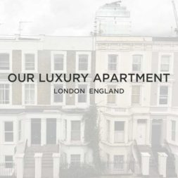 Our London Luxury Apartment!