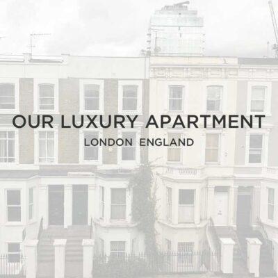 Our London Luxury Apartment // localadventurer.com