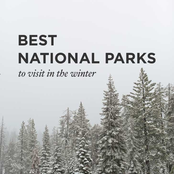 15 Best National Parks To Visit In Winter