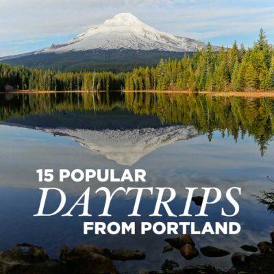15 Most Popular Day Trips from Portland Oregon) // localadventurer.com