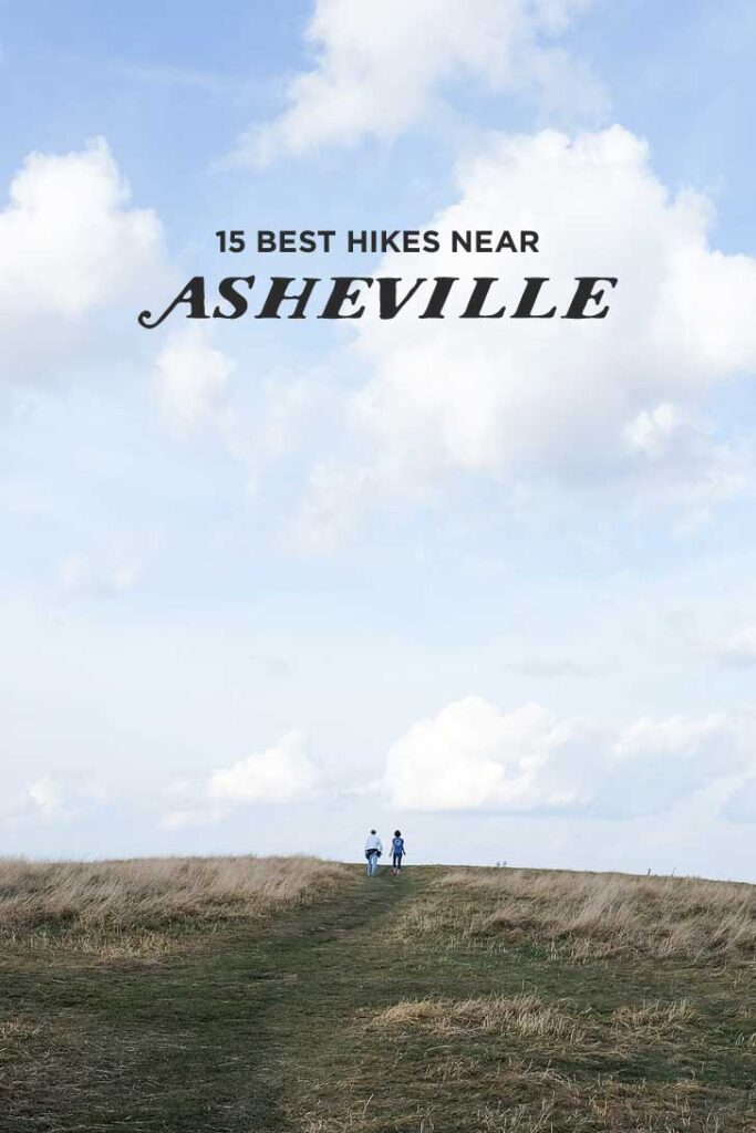 The Best Hikes Near Asheville NC with the distance and difficulty // localadventurer.com