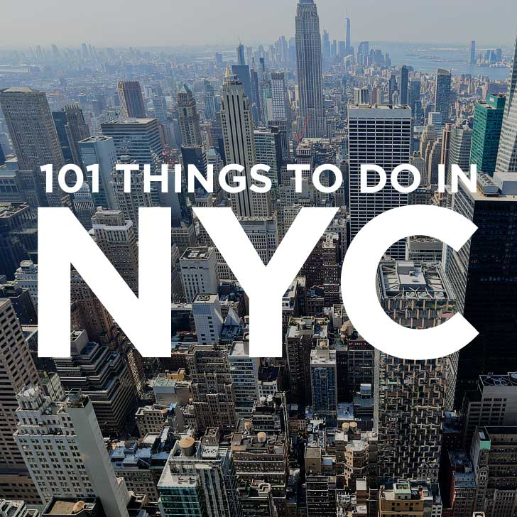 Ultimate new york city bucket list 101 things to do in nyc for Things to see and do in nyc