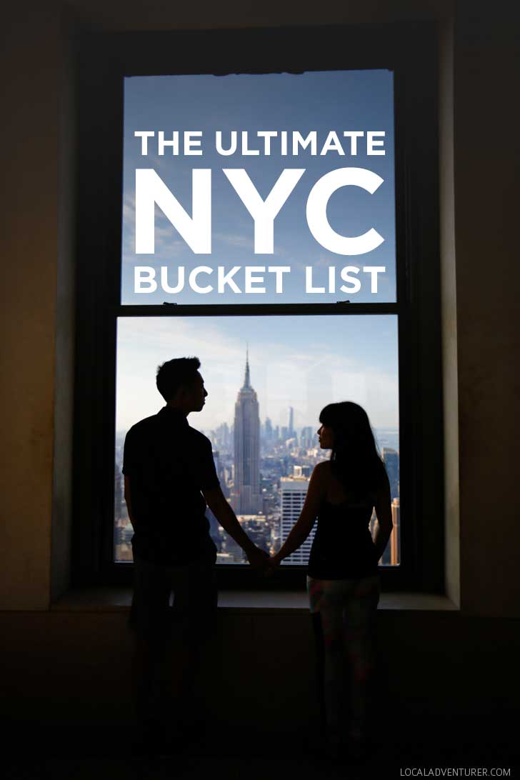 The Ultimate NYC Bucket List - from the touristy spots everyone has to do at least once to the ones a little more off the beaten path. // https://localadventurer.com
