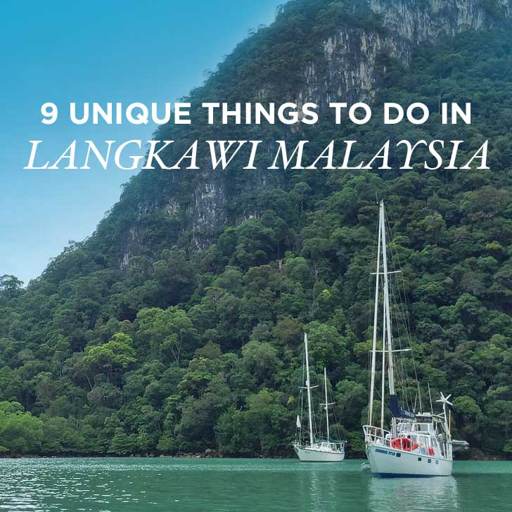 9 Unique Things to Do in Langkawi Malaysia