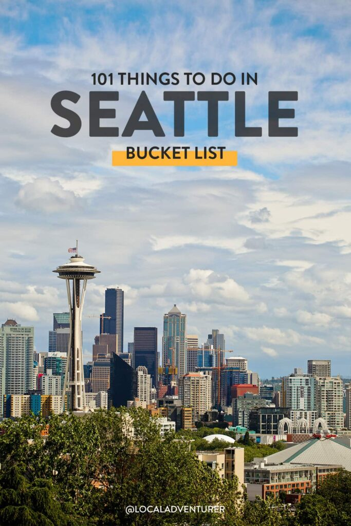 101 Seattle Bucket List Ideas