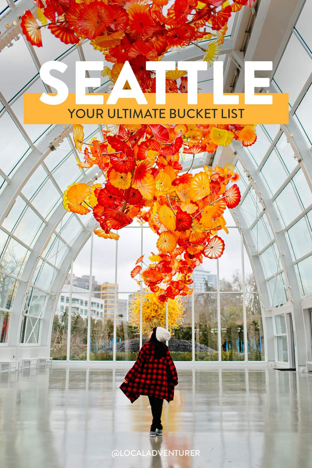 Seattle Must See Bucket List - 101 Things to Do in Seattle Washington