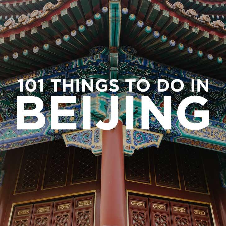 Ultimate Beijing Bucket List (101 Things to Do in Beijing China)