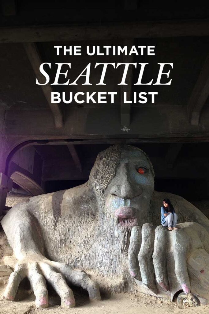 The Ultimate Seattle Bucket List