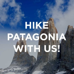 Come Hike Patagonia with Us!